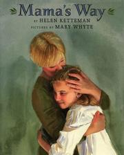 Cover of: Mama's way | Helen Ketteman