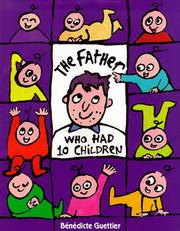 Cover of: The father who had ten children | Bénédicte Guettier