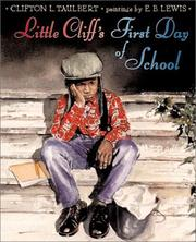 Cover of: Little Cliff's first day of school | Clifton L. Taulbert