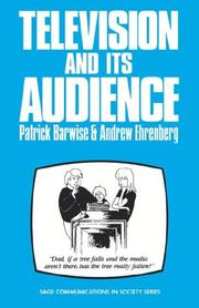 Cover of: Television and its audience by Patrick Barwise