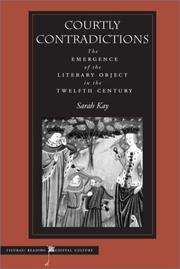 Cover of: Courtly contradictions | Sarah Kay