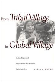 Cover of: From Tribal Village to Global Village by Alison Brysk