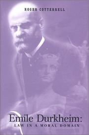 Cover of: Emile Durkheim: Law in a Moral Domain (Jurists: Profiles in Legal Theory) | Roger Cotterrell