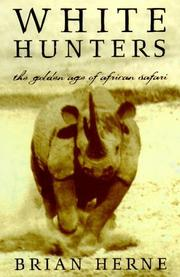 Cover of: White Hunters | Brian Herne