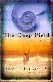 Cover of: The deep field by Bradley, James