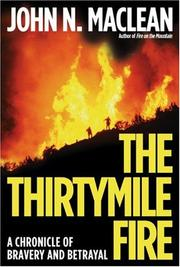 Cover of: The Thirtymile Fire | John N. Maclean