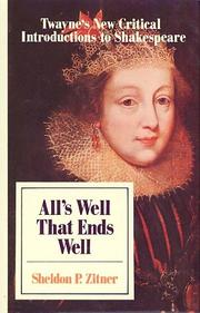Cover of: All's well that ends well | Sheldon P. Zitner