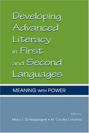 Cover of: Developing advanced literacy in first and second languages | Mary Schleppegrell