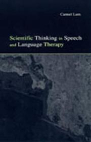 Cover of: Scientific thinking in speech and language therapy | Carmel Lum