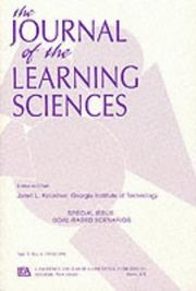 Cover of: The Journal of the Learning Sciences (Special Issue : Goal-Based Scenarios, Vol 3, No 4 1993/1994) | Janet L. Kolodner