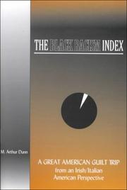 Cover of: The Black racism index | M. Arthur Dunn