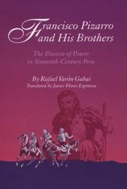 Cover of: Francisco Pizarro and his brothers | Rafael Varón Gabai