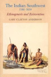 Cover of: The Indian Southwest, 1580-1830 by Gary Clayton Anderson