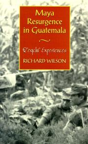Cover of: Maya Resurgence in Guatemala | Richard Wilson