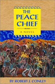 Cover of: The peace chief | Robert J. Conley