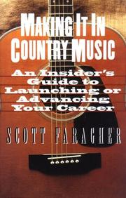 Cover of: Making it in country music | Scott Faragher