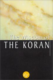 Cover of: The Wisdom Of The Koran (Wisdom Library) by Trudy Settel