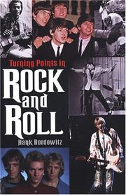 Cover of: Turning Points In Rock And Roll | Hank Bordowitz