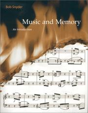 Cover of: Music and Memory by Bob Snyder