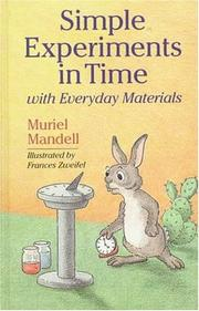 Cover of: Simple experiments in time with everyday materials | Muriel Mandell