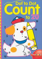 Cover of: Dot-to-Dot Count to 20 | Inc. Sterling Publishing Co.
