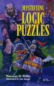 Cover of: Mystifying logic puzzles | Norman D. Willis