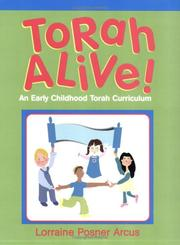 Cover of: Torah Alive! An Early Childhood Torah Curriculum | Lorraine Posner Arcus