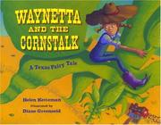 Cover of: Waynetta and the Cornstalk by Helen Ketteman