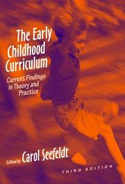 Cover of: The Early Childhood Curriculum | Carol Seefeldt
