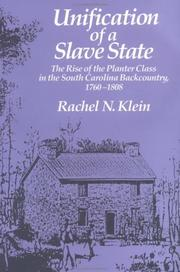 Cover of: Unification of a slave state | Rachel N. Klein