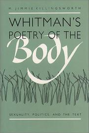 Cover of: Whitman's poetry of the body | M. Jimmie Killingsworth