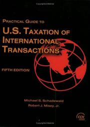 Cover of: Practical Guide to U.S. Taxation of International Transactions by Michael Schadewald