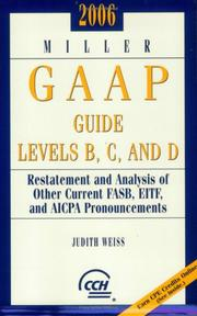 Cover of: Miller GAAP Guide Levels B, C, and D (2006) (Miller Gaap Practice Manual) | Judith Weiss