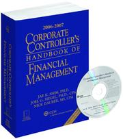 Cover of: Corporate Controller's Handbook of Financial Management (2006-2007) | Jae K. Shim