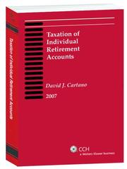 Cover of: Taxation of Individual Retirement Accounts, 2007 by David J. Cartano