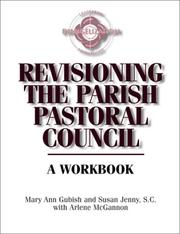 Cover of: Revisioning the parish pastoral council | Mary Ann Gubish