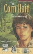 Cover of: The Corn Raid | James Lincoln Collier