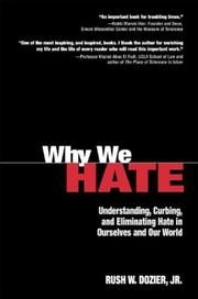 Cover of: Why We Hate | Rush W. Dozier