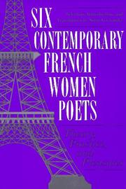 Cover of: Six Contemporary French Women Poets by Serge Gavronsky