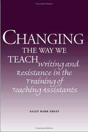 Cover of: Changing the Way We Teach | Sally Barr Ebest