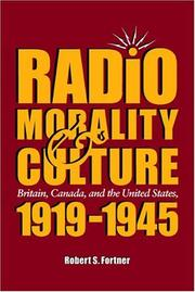 Cover of: Radio, morality, and culture | Robert S. Fortner