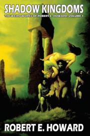 Cover of: Robert E. Howard's Weird Works Volume 1 by Robert E. Howard
