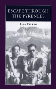 Cover of: Escape Through the Pyrenees (Jewish Lives) | Lisa Fittko