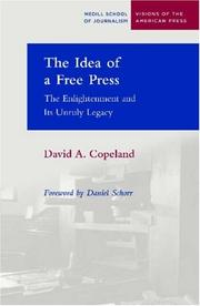 Cover of: The Idea of a Free Press | David Copeland