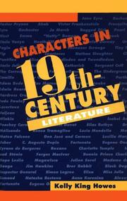 Cover of: Characters in 19th-century literature by Kelly King Howes