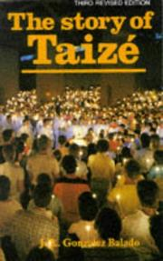 Cover of: The Story of Taize | Jose Luis Gonzales-Balado