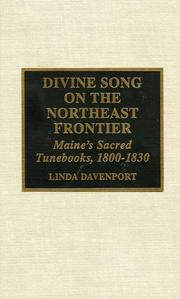 Cover of: Divine song on the Northeast frontier | Linda Gilbert Davenport