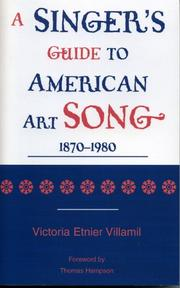 Cover of: A Singer's Guide to the American Art Song by Victoria Etnier Villamil