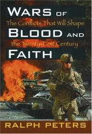 Cover of: Wars of Blood and Faith by Ralph Peters