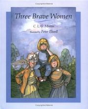 Cover of: Three brave women by C. L. G. Martin